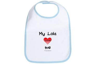MY LOLA LOVES ME Baby Bib by CafePress
