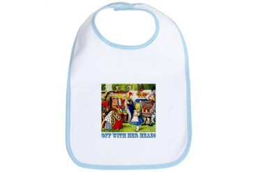 Off With Her Head Baby Bib by CafePress