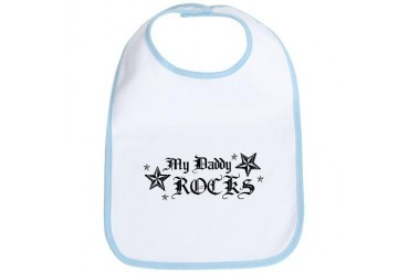 My Daddy Rocks Daddy Bib by CafePress