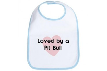 Loved by a Pit Bull Dog Bib by CafePress