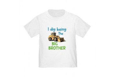 I Dig Being the Big Brother Toddler T-Shirt