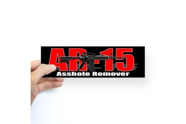 AR15 Asshole Remover Bumper Sticker Guns Sticker Bumper by CafePress