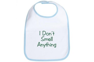 I don't smell anything Funny Bib by CafePress