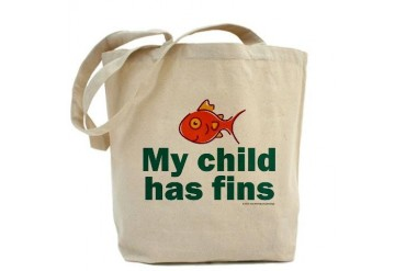 My child has fins Funny Tote Bag by CafePress