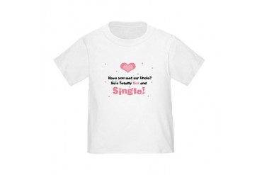 My Hot Single Uncle Pink Toddler T-Shirt