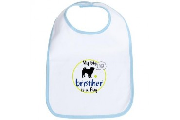 My big brother is a Pug Let's play Pets Bib by CafePress