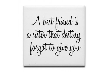 Best Friends Family Tile Coaster by CafePress