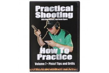 Volume 7-How To Practice Practical Shooting Vol. 7