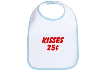 Kisses 25 cents Funny Bib by CafePress