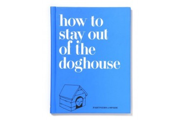 'How to Stay out of the Dog House' Book by Partners & Spade