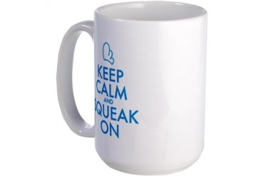 Keep Calm and Squeak On Sprout Mug