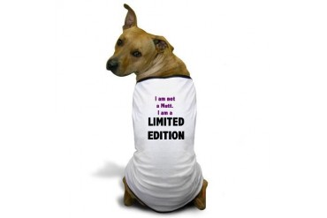 I Am Not A Mutt. I Am A Limited Edition Dog Shirt Funny Dog T-Shirt by CafePress