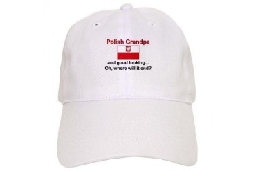 Good Looking Polish Grandpa Polish Cap by CafePress