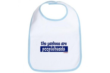 - Yankees Are Poopieheads Baby Bib by CafePress