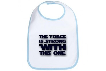 The Force is Strong With This One Bib