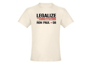 Ron Paul Legalize the constitution Organic Cotton