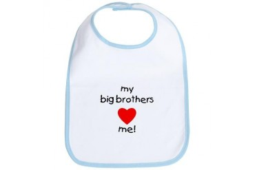 My big brothers love me Brothers Bib by CafePress