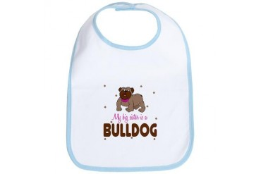 My Big Sister is a Bulldog Baby infant Toddler Bib
