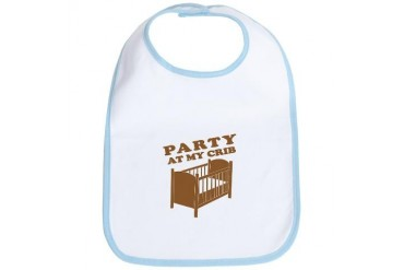 Party at My Crib Tee Funny Bib by CafePress