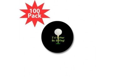 golfball large Id rather be golfingdbutton.png Min Golf Mini Button 100 pack by CafePress