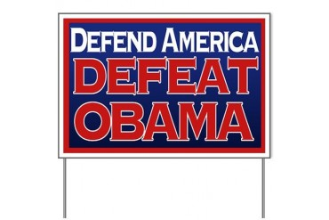 Defend America, Defeat Obama Yard Sign