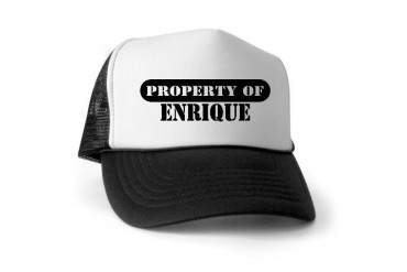 Property of Enrique Personalized Trucker Hat by CafePress