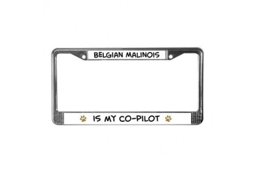 Co-pilot: Belgian Malinois Pets License Plate Frame by CafePress