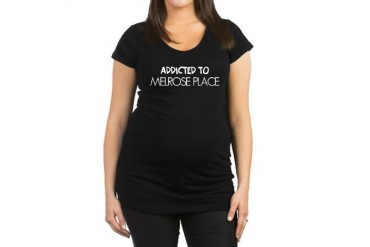 Addicted to Melrose Place Funny Maternity Dark T-Shirt by CafePress