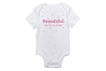Beautiful just like mommy Infant Bodysuit