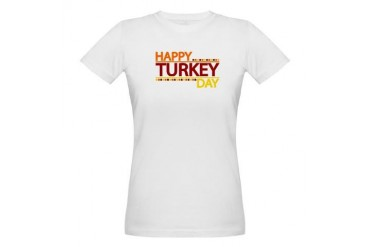 Happy Turkey Day Holiday Organic Women's T-Shirt by CafePress