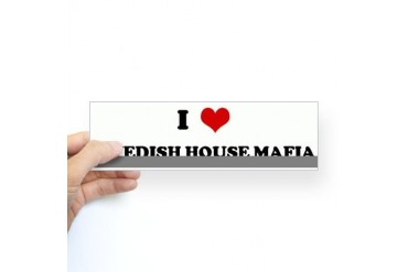 I Love SWEDISH HOUSE MAFIA Bumper Sticker Humor Sticker Bumper by CafePress