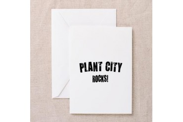 Plant City Rocks Florida Greeting Card by CafePress