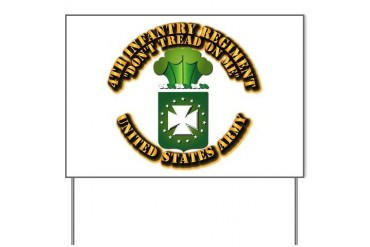 Army - COA - 4th INF Regt Military Yard Sign by CafePress