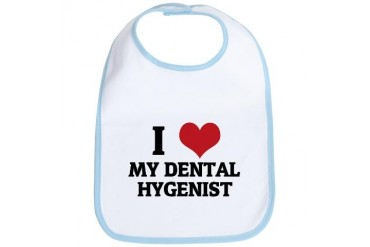 I Love My Dental Hygenist Funny Bib by CafePress