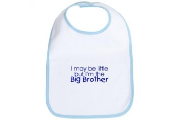 I may be little... Big Brother Baby Bib by CafePress