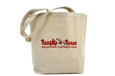 Naughty Nurse Funny Tote Bag by CafePress