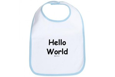 Hello World - Baby Geek Baby Bib by CafePress