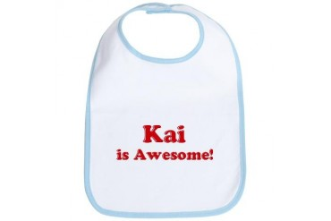 Kai is Awesome Funny Bib by CafePress