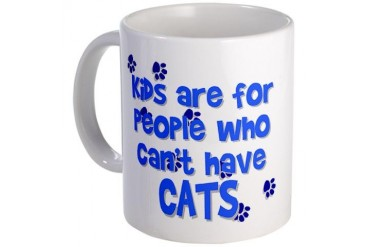 Can't Have Cats Pets Mug by CafePress