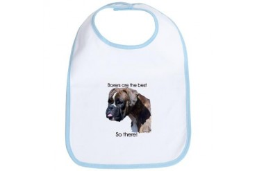Boxers are the Best Brindle u Pets Bib by CafePress