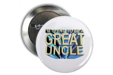 I'm going to be a great uncle Button Uncle 2.25 Button by CafePress