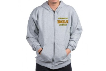 Someone in Brooklyn Love Zip Hoodie by CafePress