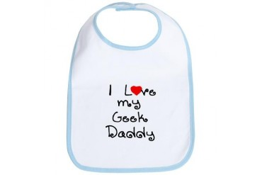 I Love My Geek Daddy Funny Bib by CafePress