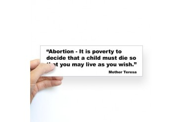 Mother Teresa Abortion Quote Bumper Sticker