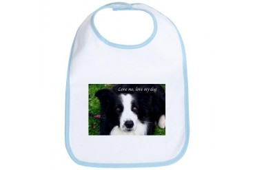 Love me, love my dog Sheep Dog Humor Bib by CafePress
