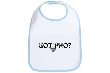 Got Pho? Humor Bib by CafePress