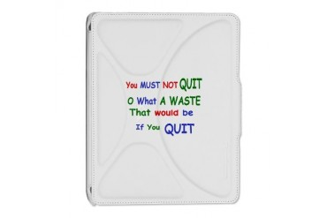 You must not quit Quotes iPad 2 Cover by CafePress