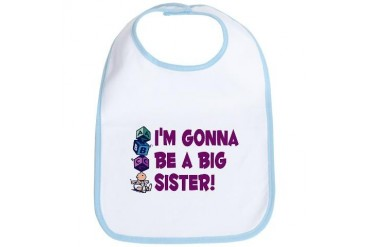 I'm Gonna Be A Big Sister Baby Bib by CafePress