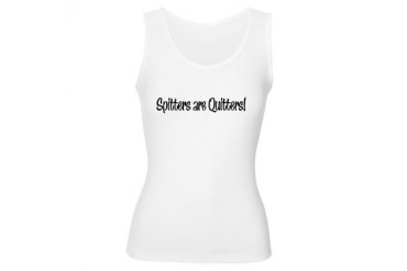 Spitters are Quitters Sex Women's Tank Top by CafePress