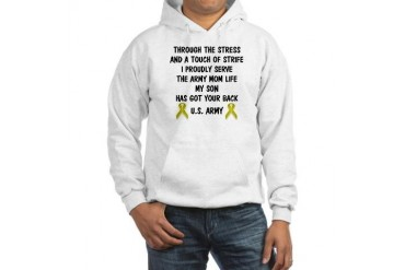 Army Mom My Son has got your back Poem Hooded Swea